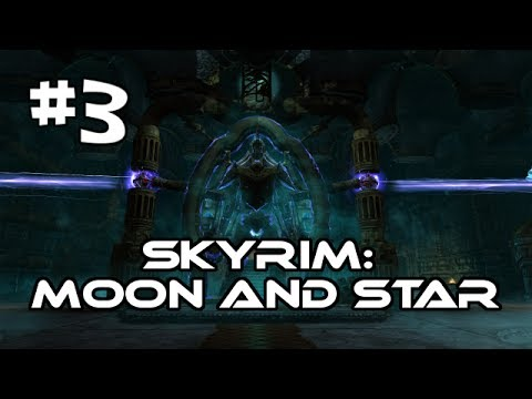 Let's Play Skyrim: Moon and Star Quest Mod (Gameplay/Walkthrough) [Part 3] - The Good Side