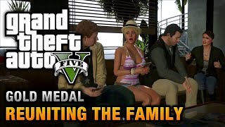 GTA 5 Mission #62 Reuniting The Family [100% Gold