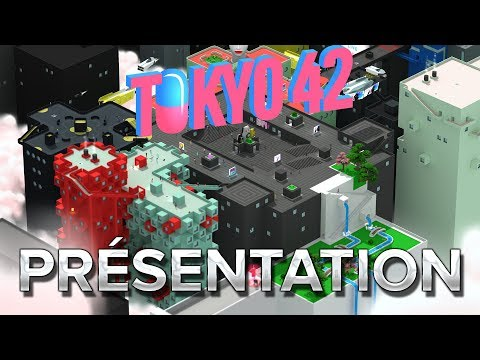 Tokyo 42 : Présentation en 1min05