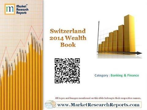 Switzerland 2014 Wealth Book