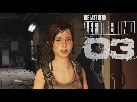 Elektrisierende Spannung #03 - Left Behind (DLC) - The Last Of Us Remastered