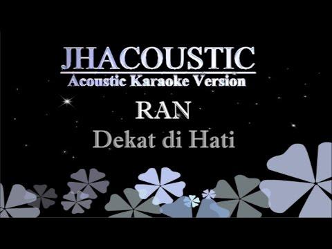 Dekat Di Hati Karaoke Lagu MP3 & MP4 Video - MusikApik