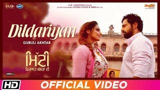 Dildariyan – Gurlej Akhtar – Mitti Virasat Babbaran Di Punjabi Video Download New Video HD