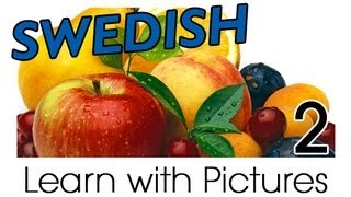 Learn Swedish Vocabulary with Pictures - Get Your Fruits!