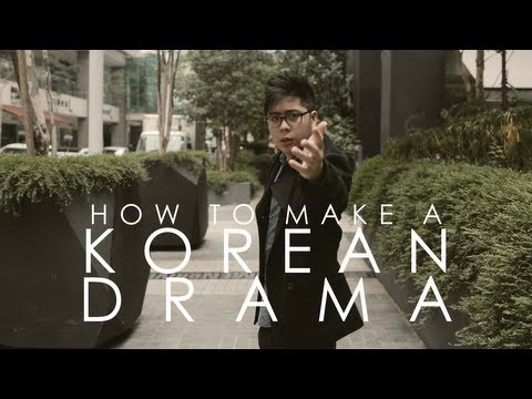 How To Make A Korean Drama