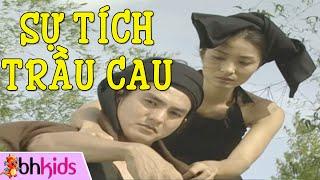 Sự Tích Trầu Cau - Phim Truyện Cổ Tích Việt Nam [HD]