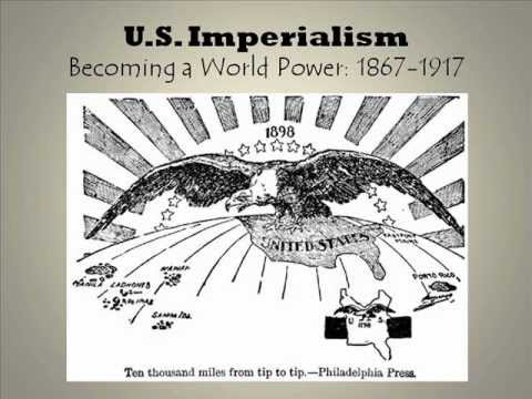 Imperialism: U.S. Motivations and Early Examples.wmv