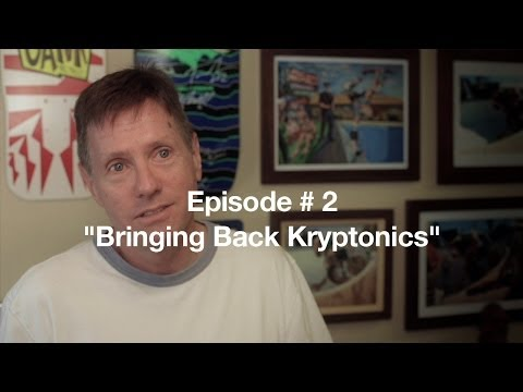 BRINGING BACK KRYPTONICS Episode # 2