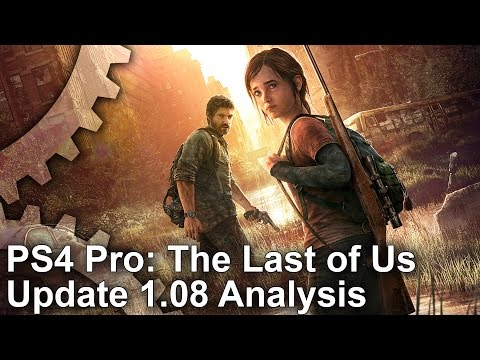 The Last of Us Remastered PS4 Pro Update 1.08: There's Good News and Bad News
