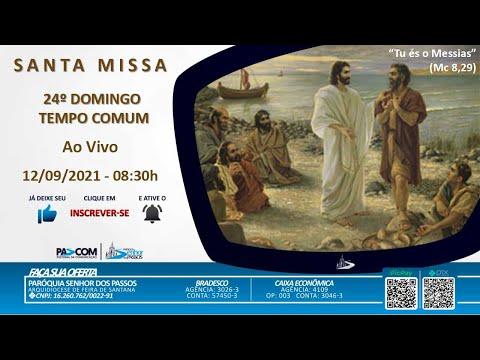 Missa 24º Domingo Tempo Comum - 12/09/2021 - 08h30min