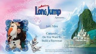 Julia Silva Canta Trilha Sonora De Frozen