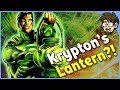 Where Was Krypton s Green Lantern When it Exploded