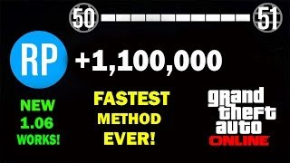 GTA 5 Online- NEW FASTEST EVER RP Method 1,100,000 Million