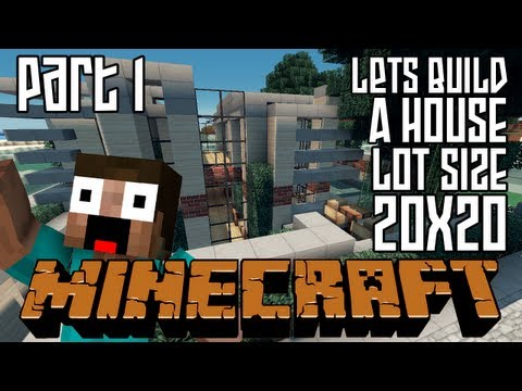 Minecraft Lets Build HD: House 20x20 Lot - Part 1