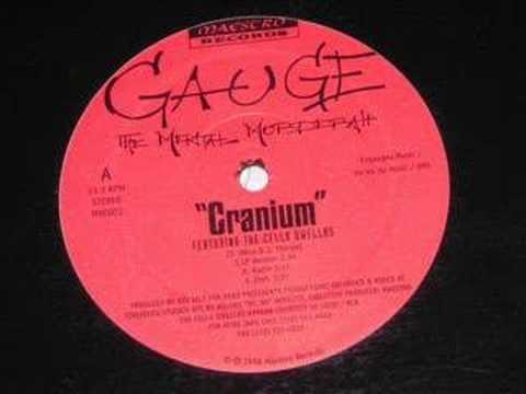 Gauge The Mental Murderah – Cranium