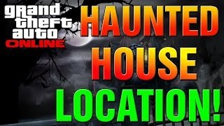 GTA 5 Online How To Find Secret Haunted House Creepy