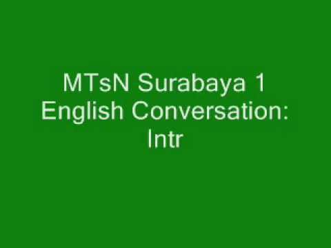 MTsN Surabaya 1 English Conversation-Introduction.wmv