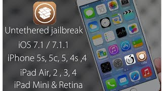 Jailbreak IOS 7.1.2 7.1.1 IPhone 5S, 5, 4s, 4 IPad Air