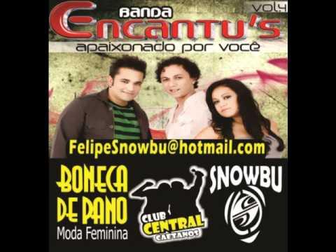 BANDA ENCANTUS Sempre Te Amei 02  Felipe Snowbu