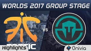 FNC vs IMT Highlights World Championship 2017 Group Stage Fnatic vs Immortals by Onivia