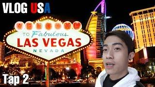 Vlog USA Part 2 | Vào sòng bài Las Vegas