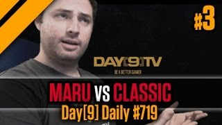 Day[9] Daily #719 - Maru vs Classic P3
