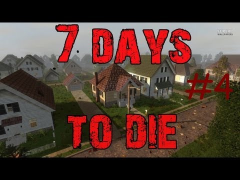 7 Days to die #4 - Наводим мосты