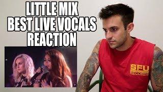 LITTLE MIX Best Live Vocals REACTION
