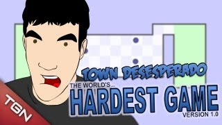 TOWN DESESPERADO: Hardest Game Ever #1