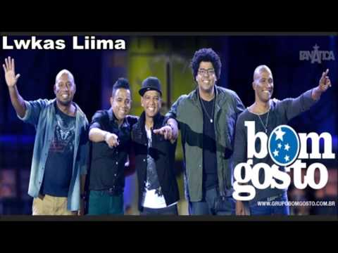 Grupo Bom Gosto - Mô Love (Ao Vivo) Áudio DVD 2013