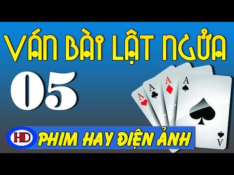 Ván Bài Lật Ngửa - Tập 5 | Phim Việt Nam Hay