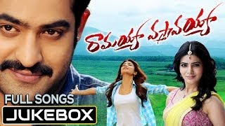 Ramayya Vasthavayya Movie Telugu Songs Jukebox| Jr. NTR