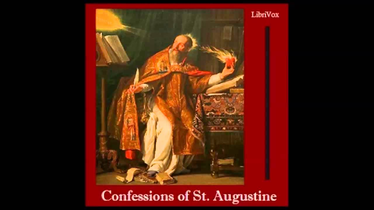 augustine confessions Reading report of the last three books of augustine's confessions: book xi to  xiii jimmy chan (陳偉明) (指導老師﹕郭鴻標 博士) 回到 華人神學園地主頁.