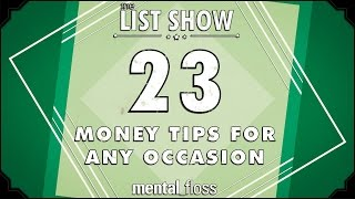 23 Money Tips for Any Occasion - mental_floss List Show (Ep. 229)