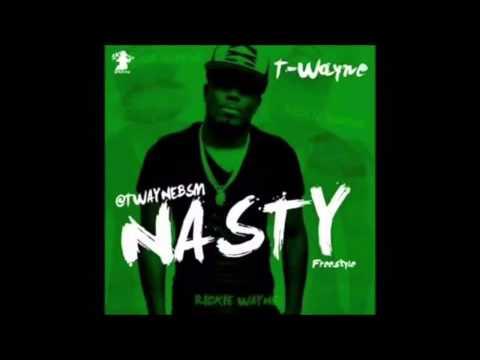 FAST MODE - T-WAYNE (NASTY FREESTYLE)