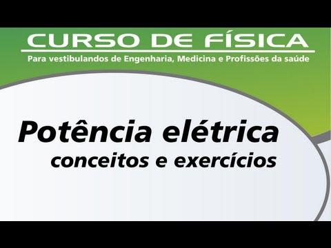 Potência elétrica - Conceitos e exercício resolvido