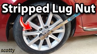 How To Fix Stripped Lug Nuts On Your Wheels