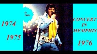 33 Les inédits d'Elvis Presley by JMD, ALTERNATE CONCERT IN MEMPHIS de 1974 à 1976, épisode 33 !