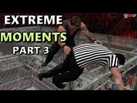 WWE 2K17 EXTREME MOMENTS! 3