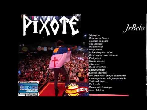Pixote Cd Completo Samba Recife 2014 - JrBelo