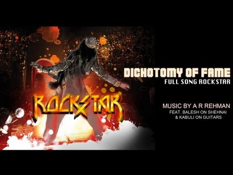 The Dichotomy of Fame Instrumental Song | Rockstar | Ranbir Kapoor, Nargis Fakhri