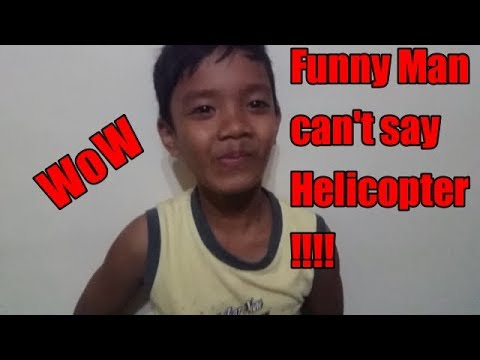 #Funny Man can't say helicopter!!!!!!