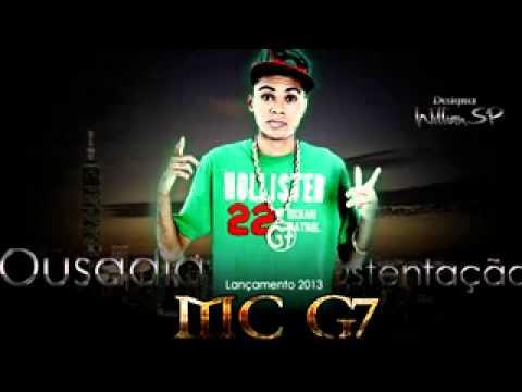 Mc G7 Ousadia Ostentação  Dj Thiago MPC) Música nova Lançamento 2013