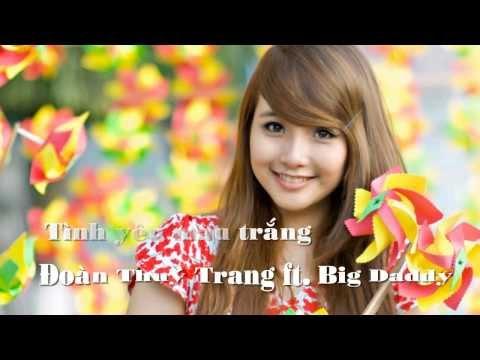 Tình Yêu Màu Nắng - Đoàn Thúy Trang ft  BigDaddy || HD Lyrics
