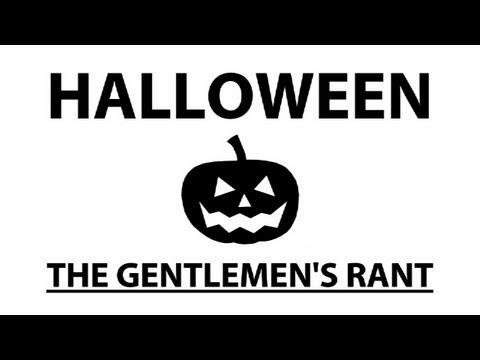 The Gentlemen's Rant: Halloween