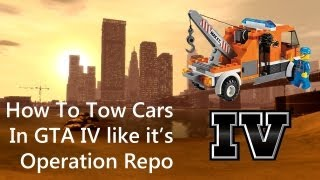How To Tow Cars In GTA IV Like It's Operation Repo