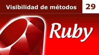 Tutorial de Ruby. Parte 29