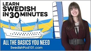 Learn Swedish in 30 Minutes - ALL the Basics You Need