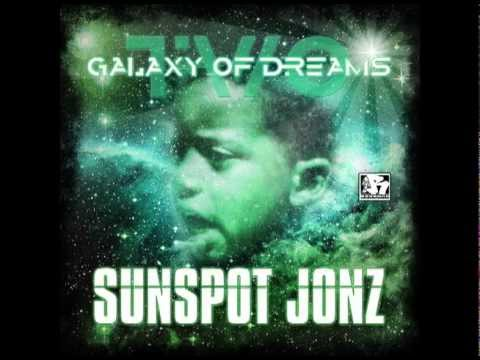 SUNSPOT JONZ RETURNS!! --GALAXY OF DREAMS PART 2