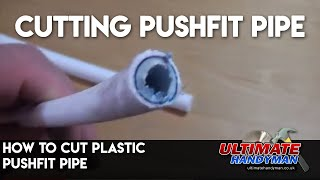 Cutting plastic pushfit pipe | John guest pipe